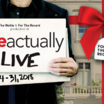 """Love Actually Live"" at Wallis Annenberg – New Year's Eve Show"